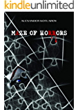 """Maze of Horrors: Do you like to read real stories? Go through """"The Maze of Horrors"""" . Apreciate the life you have in…"""