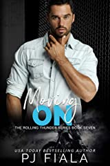 Moving On (Rolling Thunder Book 7) Kindle Edition