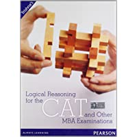 Logical Reasoning for the CAT and Other MBA Examinations