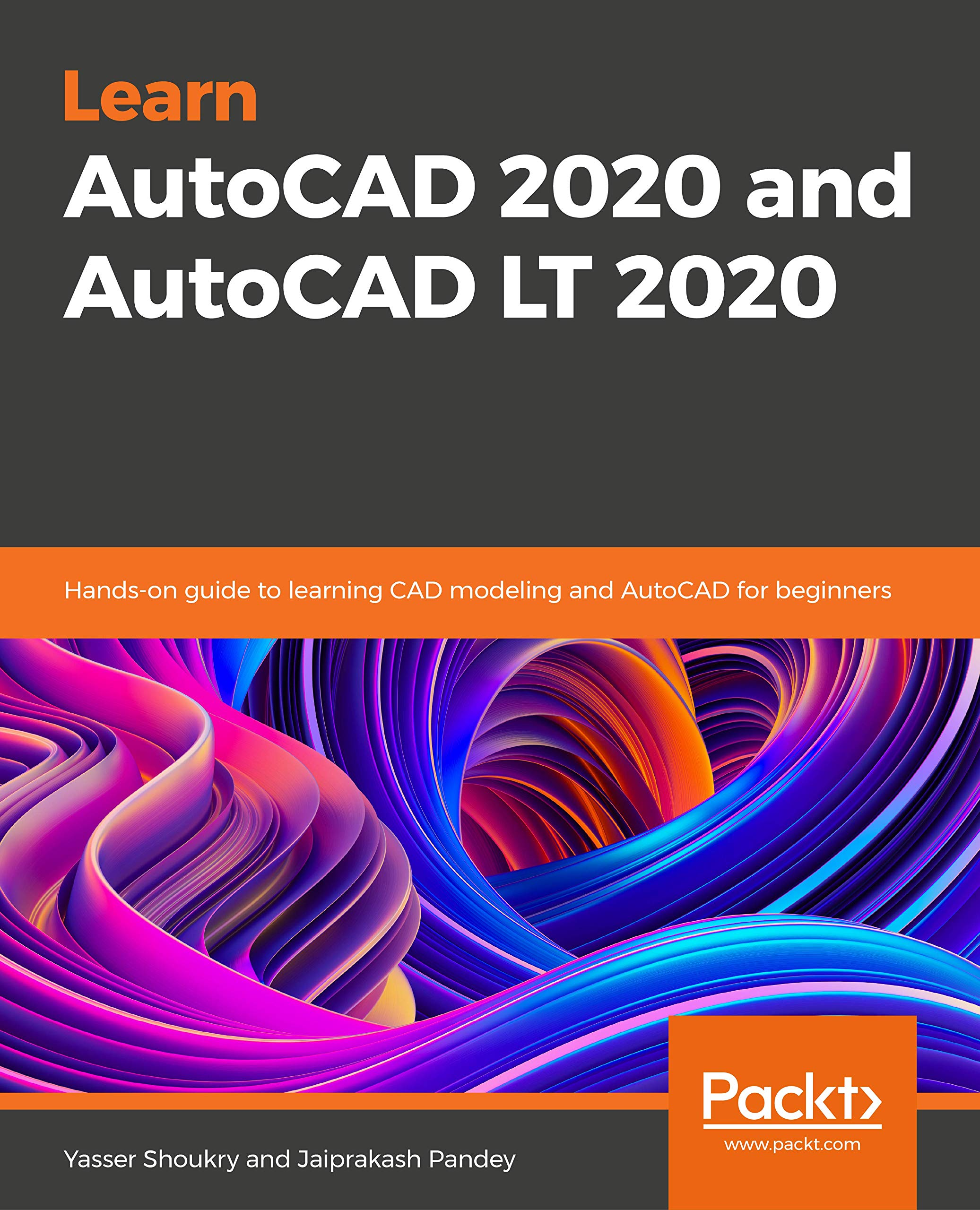 Learn AutoCAD 2020 and AutoCAD LT 2020: Hands-on guide to learning ...