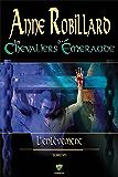 Les Chevaliers d'Émeraude 7: L'enlèvement