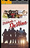 Box:Série Driblando o Destino