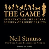 The Game: Penetrating the Secret Society of