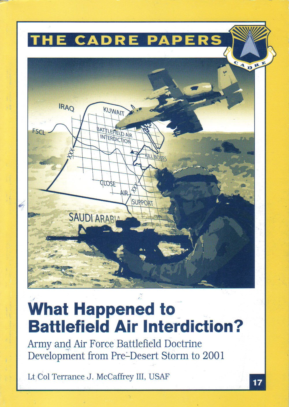 Download What Happened to Battlefield Air Interdiction? The Cadre Papers. Army and Air Force Battlefield Doctrine (The Cadre Papers No. 17) ebook