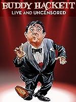 Buddy Hackett Live and Uncensored: Resorts International Atlantic City March 1983