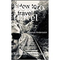 How to travel (English Edition)