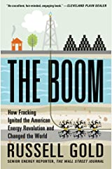 The Boom: How Fracking Ignited the American Energy Revolution and Changed the World Kindle Edition