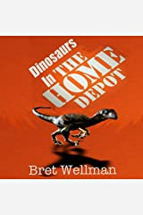 Dinosaurs in the Home Depot Audible Audiobook