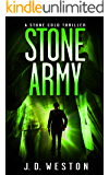 Stone Army: A Harvey Stone Action Thriller (The Stone Cold Thriller Series Book 11)