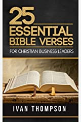 25 Essential Bible Verses for Business Leaders Kindle Edition