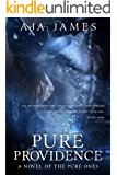 Pure Providence: A Novel of the Pure Ones (Novella, #3.5) (Pure/ Dark Ones Book 10)