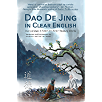 Dao De Jing in Clear English: Including a Step by Step Translation