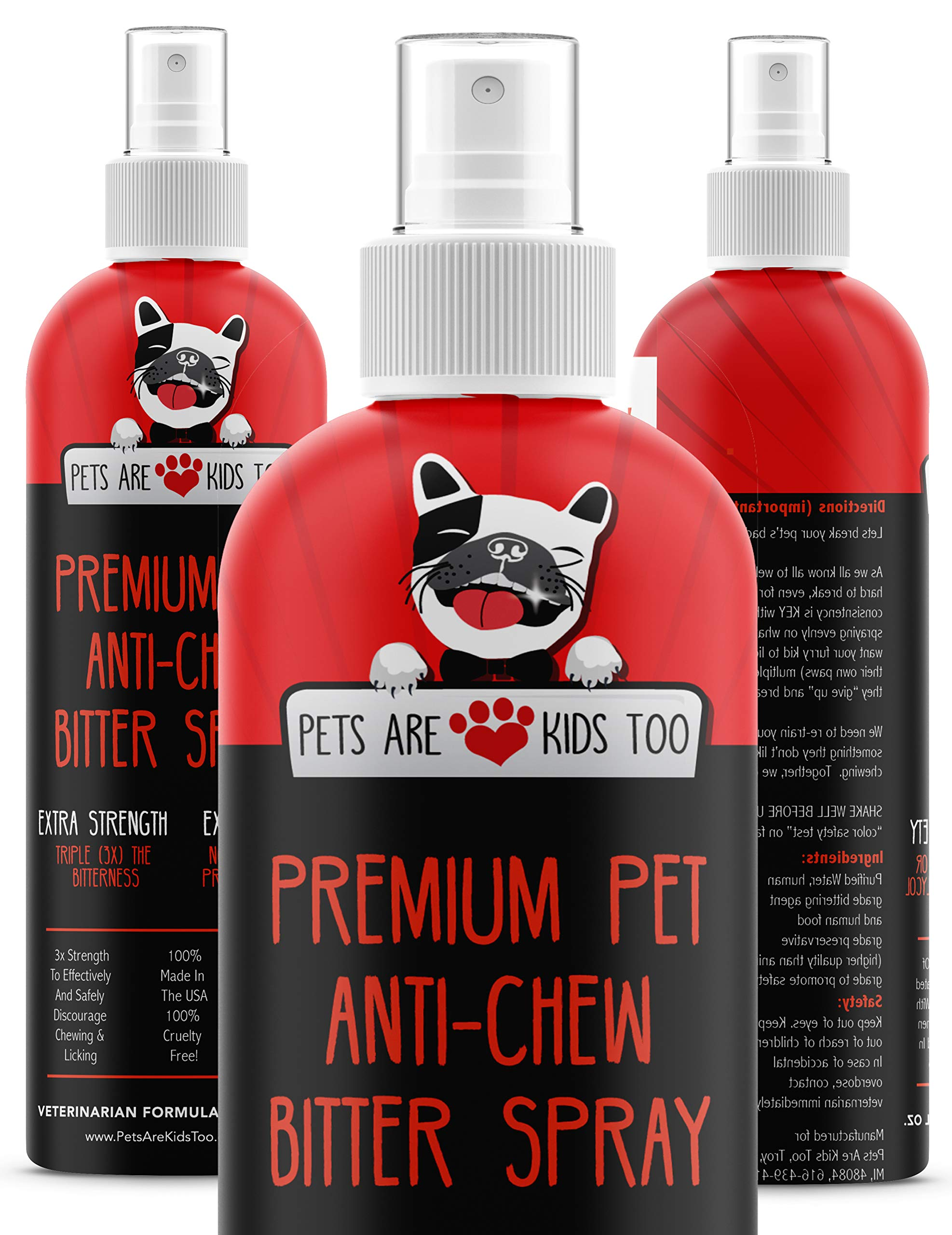 Anti Chew Dog Training Spray: No Chew Bitter Spray and Pet Deterrent for Dogs and Cats - Behavior Correction to Stop Chewing and Licking - Safe for Furniture, Paws and Bandages - 8 Oz (1 Bottle) by Pets Are Kids Too