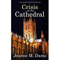 CRISIS AT THE CATHEDRAL a cozy murder mystery full of twists