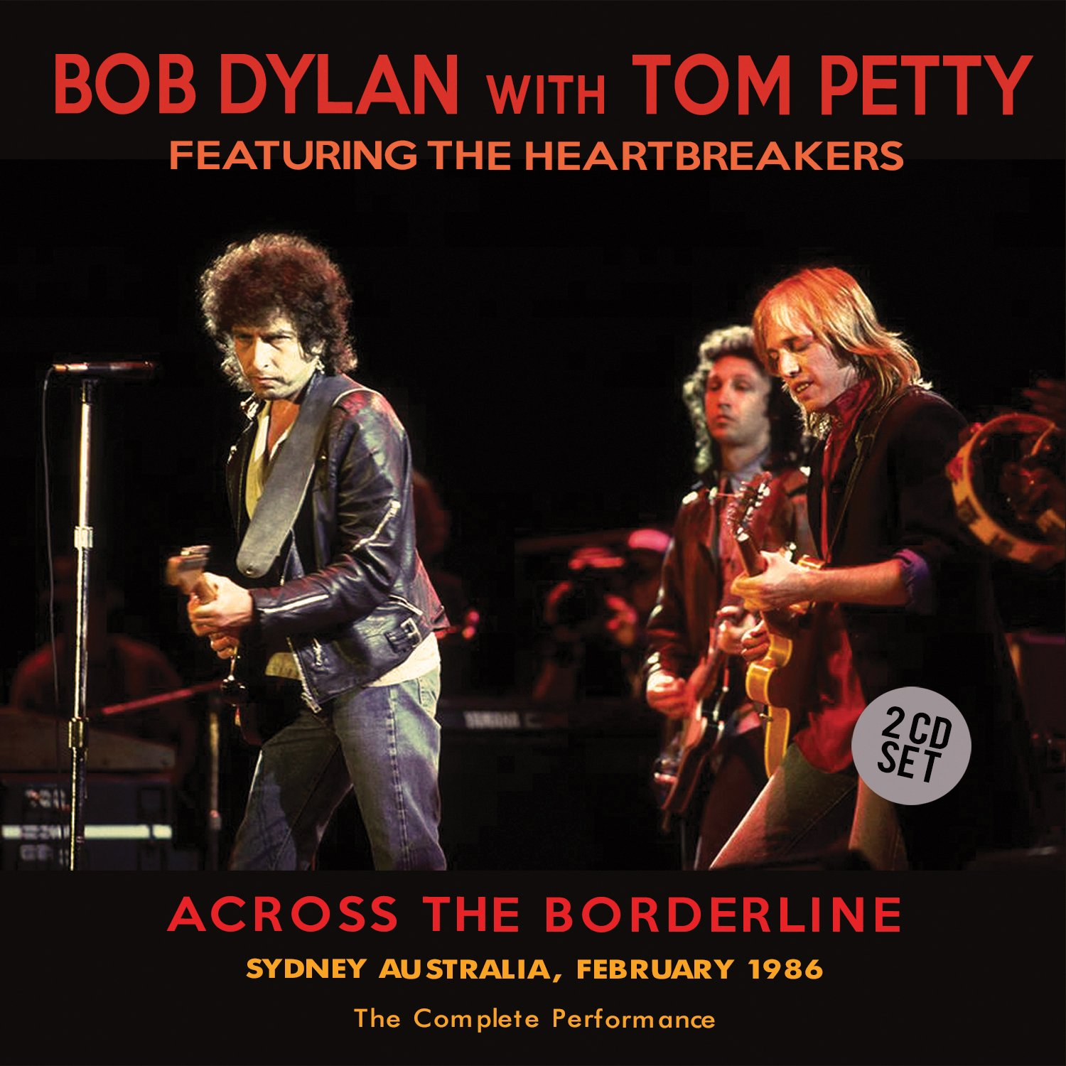 Across The Borderline (2CD) by Bob Dylan, Tom Petty, Bob Dylan (with Tom Petty): Amazon.co.uk: Music