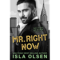 Mr. Right Now (Suits & Sevens Book 2)