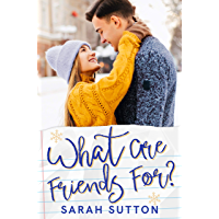 What Are Friends For?: A Friends to Lovers Romance (Love in Fenton County) (English Edition)