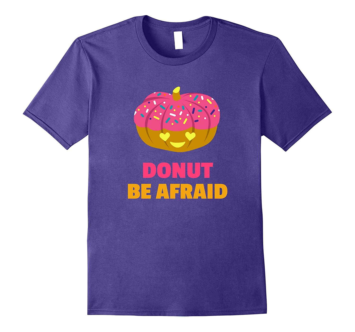 Yummy Funny Donut Be Afraid Halloween Pumpkin T-Shirt-FL