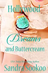 Hollywood Dreams and Buttercream: a romantic comedy Kindle Edition