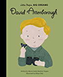 David Attenborough (Little People, Big Dreams Book 40)
