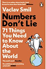Numbers Don't Lie: 71 Things You Need to Know About the World Kindle Edition