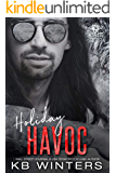Holiday Havoc: A Motorcycle Club Romance (Reckless Bastards MC Book 7)