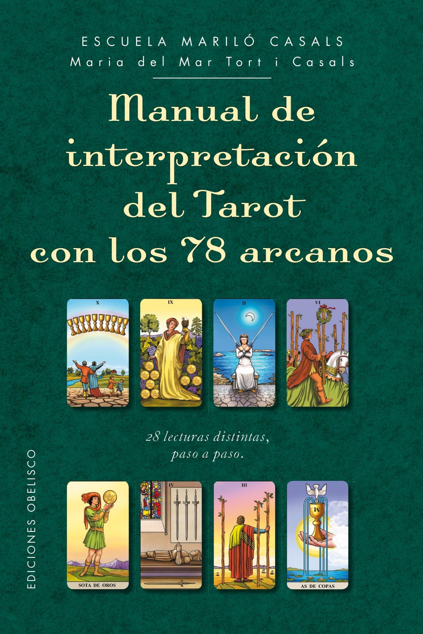 Manual de interpretacion del Tarot con los 78 arcanos ...