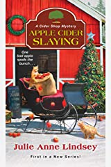 Apple Cider Slaying (A Cider Shop Mystery Book 1) Kindle Edition