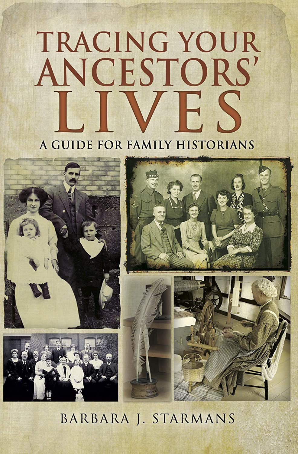 Tracing Your Ancestors Lives: A Guide to Social History for ...