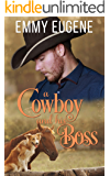 A Cowboy and his Boss: A Johnson Brothers Novel (Chestnut Ranch Cowboy Billionaire Romance Book 5)