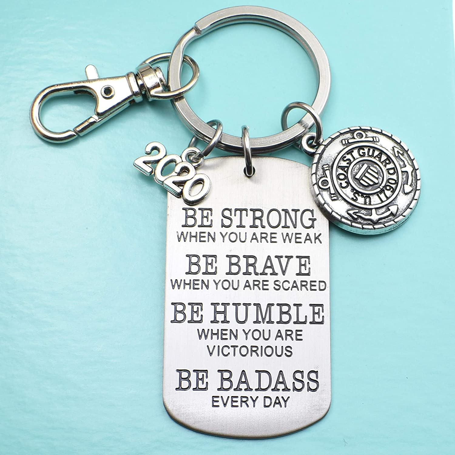 2020 United States Coast Guard Keychain. Be Strong, Be Brave, Be Humble, Be Badass Everyday. 2020 Coast Guard Recruit. USA Key Chain.