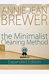 The Minimalist Cleaning Method Expanded Edition Kindle Edition