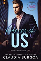 Pieces of Us: (A Sinners of Seattle Novel) (Second Chance Sinners) Kindle Edition