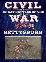 The Great Battles of the Civil War - Gettysburg