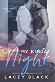 My Kinda Night (Summer Sisters Book 2)