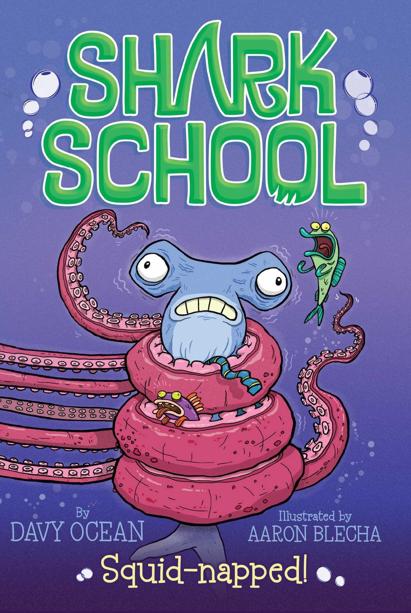 Amazon: Squidnapped! (shark School) (9781481406840): Davy Ocean, Aaron  Blecha: Books