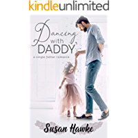 Dancing with Daddy: A Single Father Romance (English Edition)