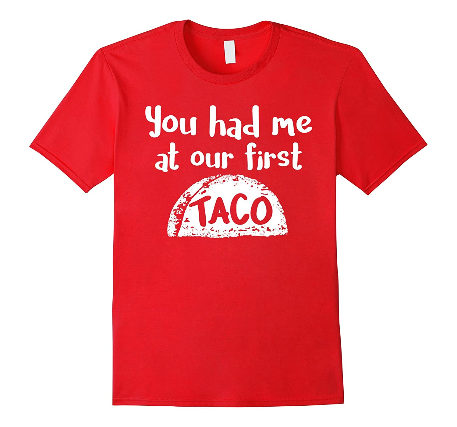 Funny Our First Taco T-Shirt-CD