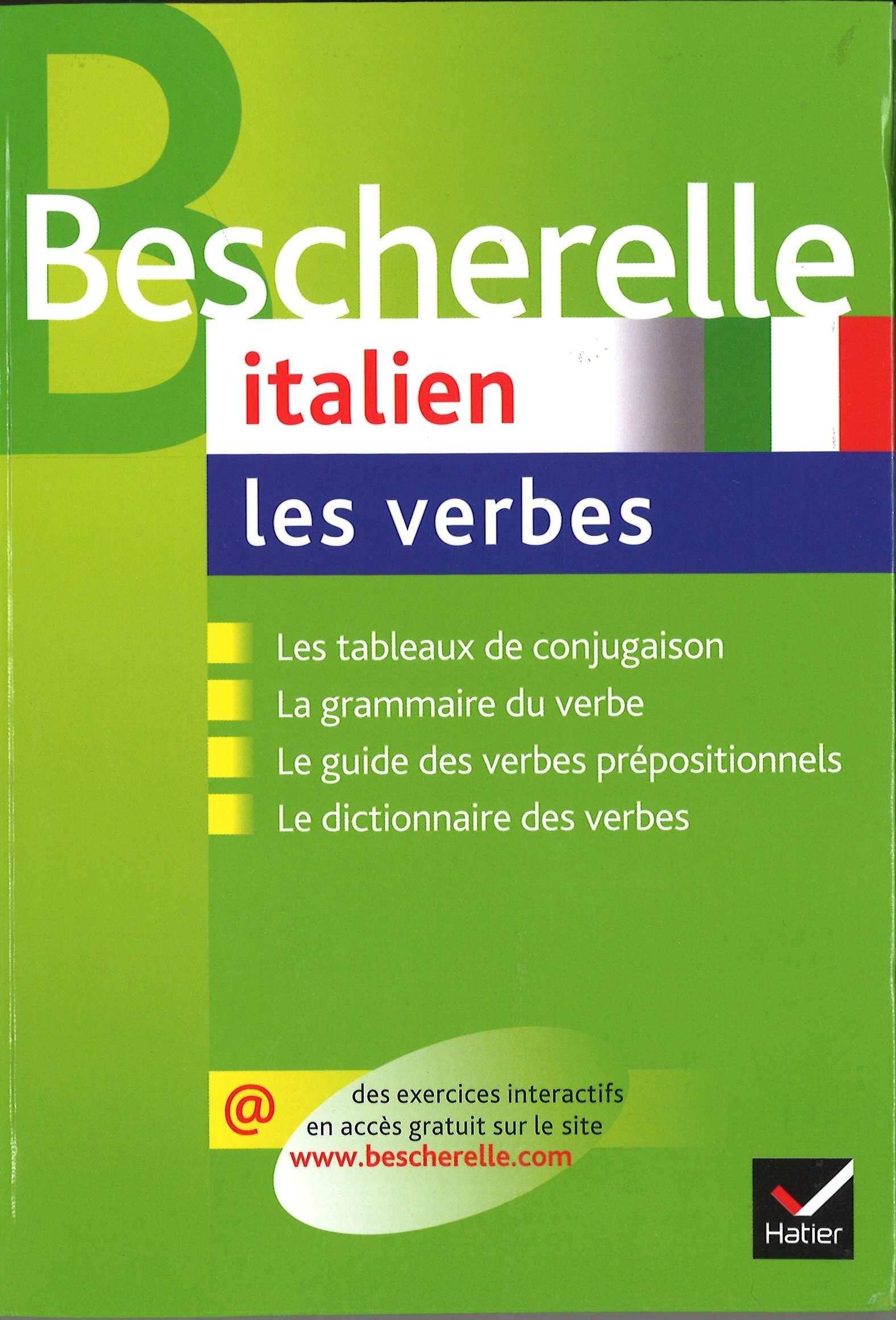 Amazon Fr Bescherelle Italien Les Verbes Ouvrage De Reference Sur La Conjugaison Italienne Cappelletti Luciano Livres