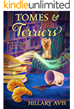 Tomes and Terriers (A Magic Library Mystery Book 1)