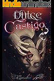 Dulce Castigo (Spanish Edition)