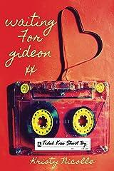 Waiting For Gideon: A Tidal Kiss Short (Tidal Kiss Trilogy Book 4)