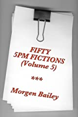 Fifty 5pm Fictions (Volume 5) Kindle Edition