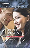 Perfect Rivals... (The Hollywood Hills Clinic)