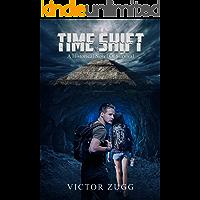 Time Shift: A Historical Novel Of Survival