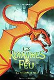 Les Royaumes de Feu (Tome 8) - La Mission de Péril (French Edition)