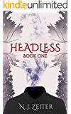 Headless: Book One (The World Eater 1)