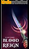 Blood Reign: LitRPG Series Book 1