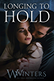 Longing to Hold: Prelude to Hard to Love