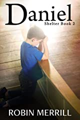 Daniel (Shelter Trilogy Book 2) Kindle Edition